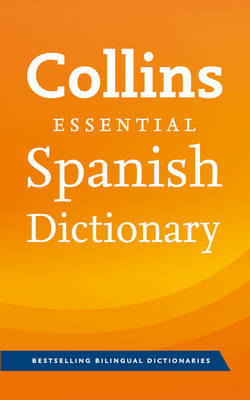Collins Spanish Essential Dictionary