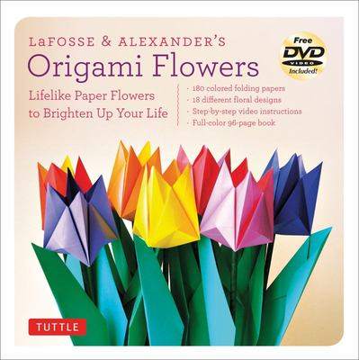 Lafosse and alexanders origami flowers by michael g lafosse the lafosse and alexanders origami flowers mightylinksfo