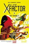 All-New X-Factor: Volume 1: Not Brand X