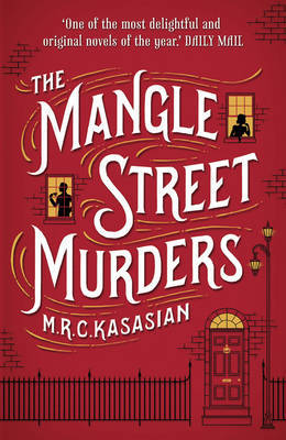 The Mangle Street Murders (Gower Street Detective Series #1)