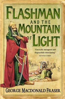 Flashman and the Mountain of Light (The Flashman Papers #4)