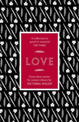 Love: Great Short Stories by Women (The Story)