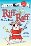 Riff Raff the Mouse Pirate: Level 2 (I Can Read Level 2)