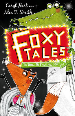 The Road to Fame and Fortune (Foxy Tales #2)