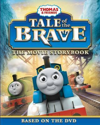 Thomas Tale of the Brave Movie Storybook: 2014