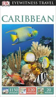 Caribbean Eyewitness Travel Guide 4th Edition