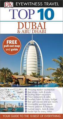 Dubai and Abu Dhabi Top 10 Eyewitness Travel Guide 5th Edition