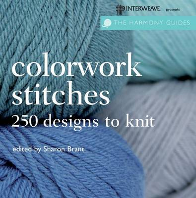 Colorwork Stitches: Over 250 Designs to Knit