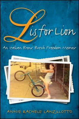 L is for Lion: An Italian Bronx Butch Freedom Memoir