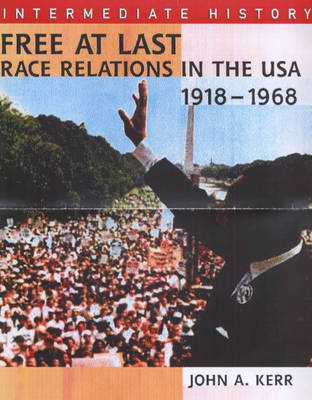Free at Last?: Race Relations in the USA, 1918-1968