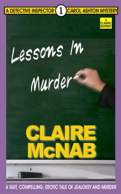 Lessons in Murder  (A Detective Inspector Carol Ashton Mystery #01)