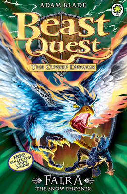 Falra the Snow Phoenix (Beast Quest: The Cursed Dragon #82)
