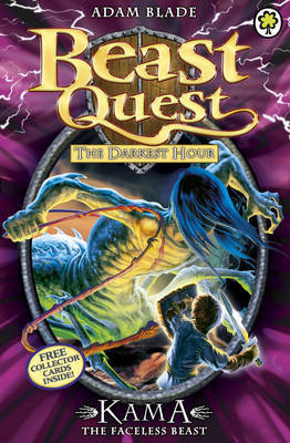 Kama the Faceless Beast (Beast Quest: The Darkest Hour #72)