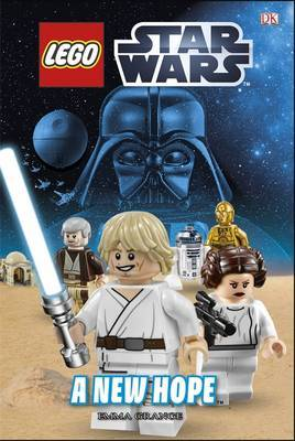 A New Hope (LEGO Star Wars: DK Readers Level 1)