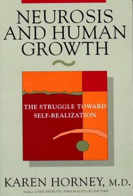Neurosis & Human Growth