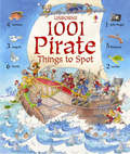 1001 Pirate Things to Spot (Usborne)