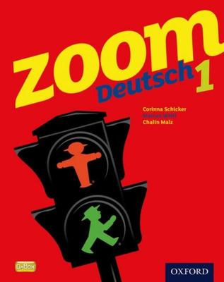 Zoom 1 Deutsch Student Book