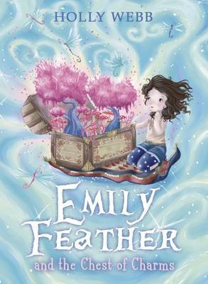Emily Feather and the Chest of Charms (Emily Feather #3)