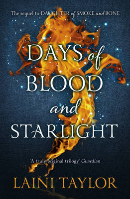 Days of Blood and Starlight (Daughter of Smoke and Bone #2)