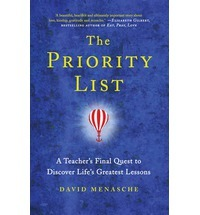 The Priority List:  What My Students Taught Me About Life, Love And Legacy