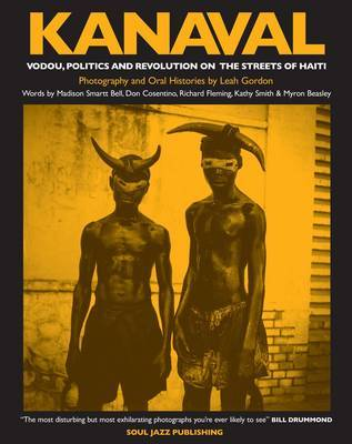 Kanaval Vodou Politics And Revolution On The Streets Of Haiti