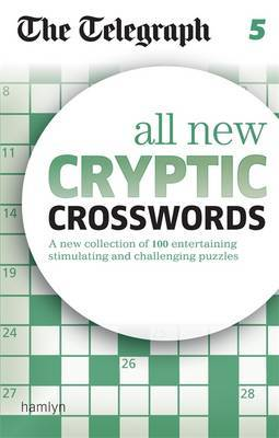 The Telegraph: All New Cryptic Crosswords 5