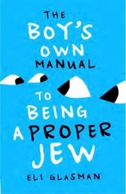 Boy's Own Manual to be Being a Proper Jew