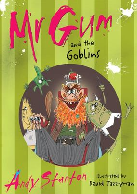 Mr Gum and the Goblins (#3)