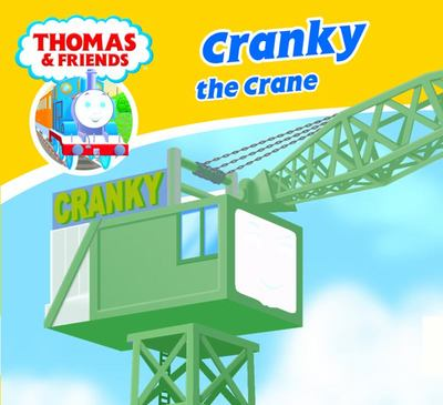 Cranky the Crane (Thomas & Friends Story Library)