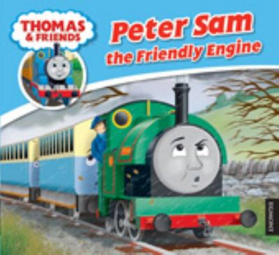 Peter Sam the Friendly Engine (Thomas & Friends Story Library)