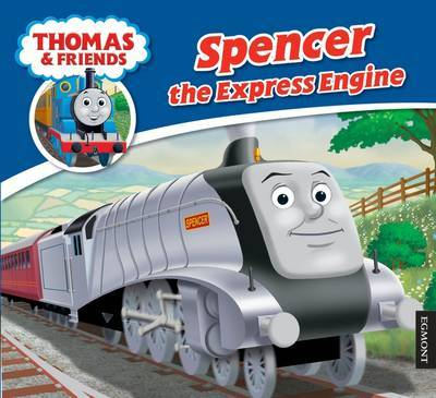 Spencer the Express Engine (Thomas & Friends Story Library)