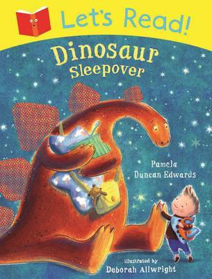 Dinosaur Sleepover (Let's Read!)
