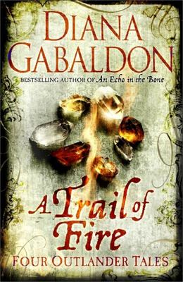 A Trail of Fire: Four Outlander Tales