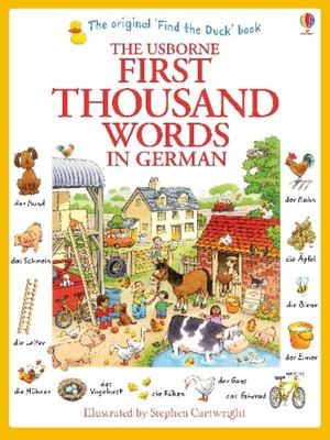 The Usborne First Thousands Words in German