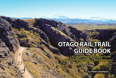 Otago Rail Trail Guide Book (4th edition)