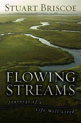 Flowing Streams: Journeys of a Life Well Lived
