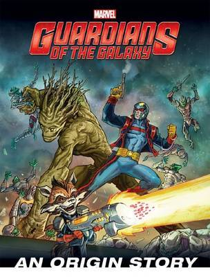 Marvel Guardians of the Galaxy: An Origin Story