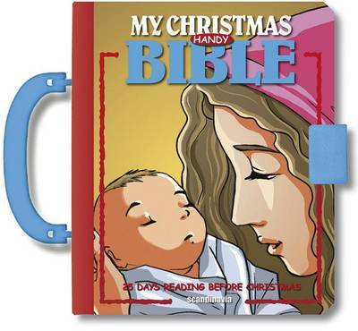 My Christmas Handy Bible: 25 Daily Readings Before Christmas