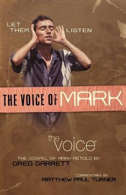 THE Voice of Mark: The Gospel of Mark from the Voice