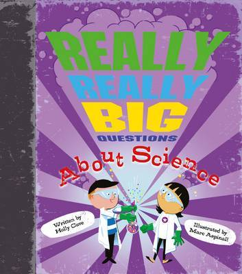 Really Really Big Questions About Science