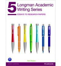 Longman Academic Writing Series 5: Essays to Research Papers Student Book