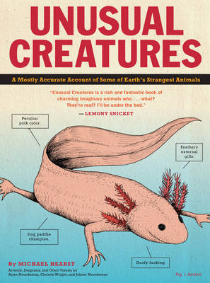 Unusual Creatures - A Mostly Accurate Account of Earth's Strangest Animals