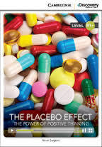 The Placebo Effect: The Power of Positive Thinking (Book with Online Access): Level B1+