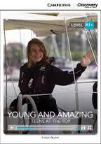 Young and Amazing: Teens at the Top (Book with Online Access): level A1+