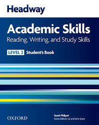 Headway Academic Skills: Reading, Writing and Study Skills Level 2 - Student's Book