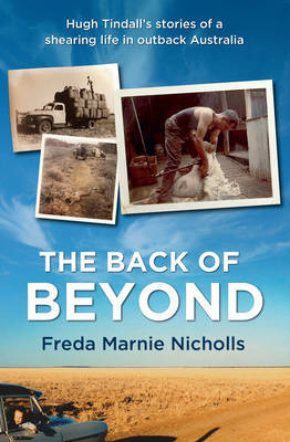 Back of Beyond: Hugh Tinndall's stories of a shearing life in the outback