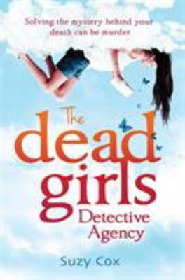 The Dead Girls Detective Agency (#1)
