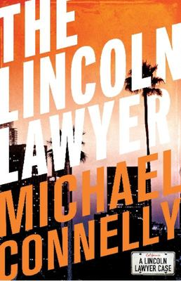 The Lincoln Lawyer (Mickey Haller #1)