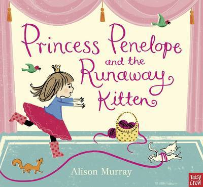 Princess Penelope and the Runaway Kitten (Stories Aloud)