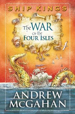 The War of the Four Isles (Ship Kings #3)